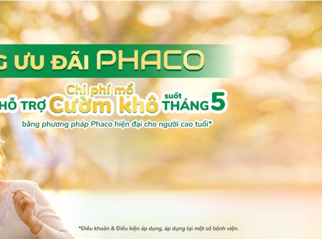 Tháng ưu đãi Phaco (5.2021)
