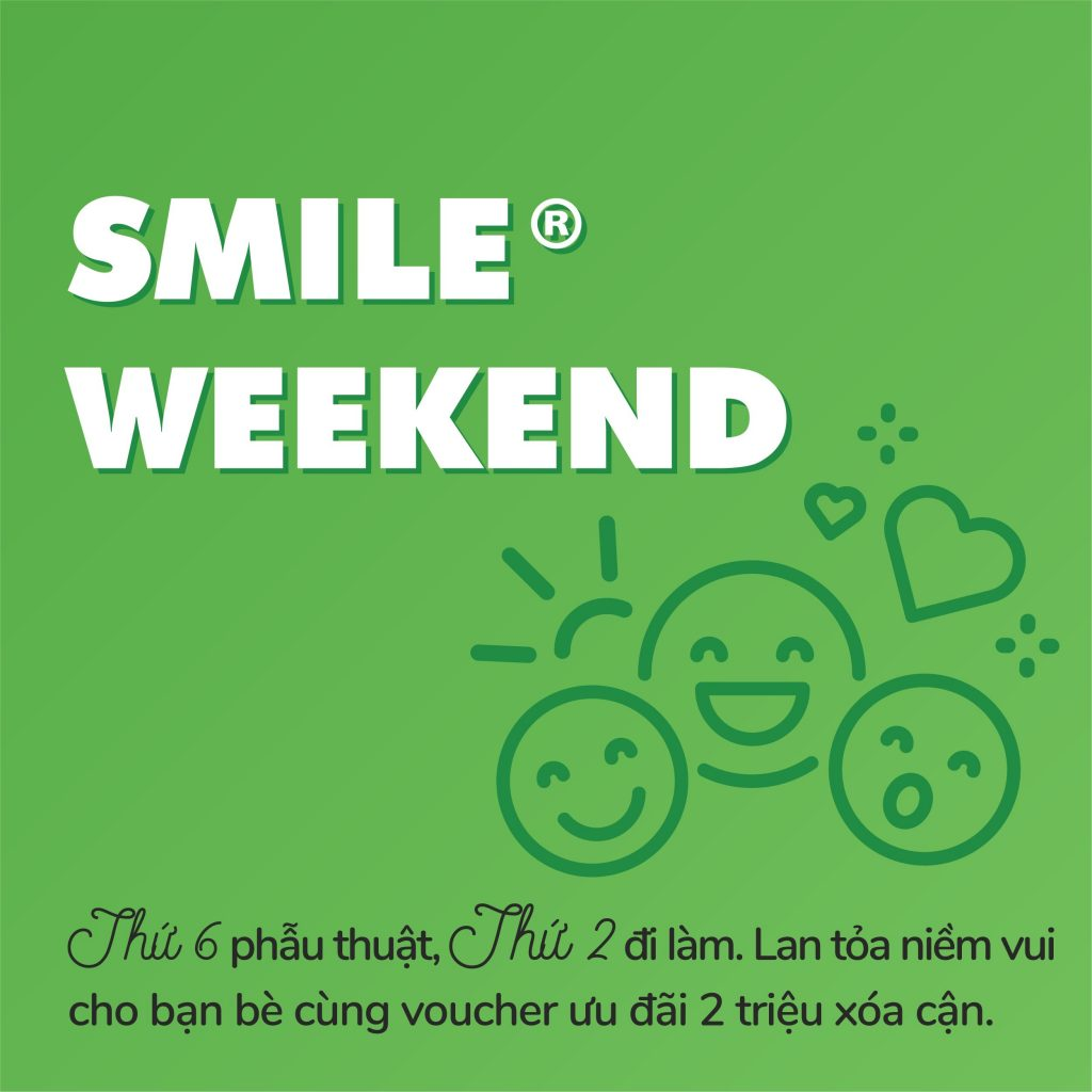 HAPPY WEEKEND SMILE